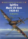 Spitfire Mark I/II Aces 1939-1941 - Alfred Price