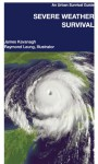Severe Weather Survival - James Kavanagh, Raymond Leung