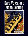 Data, Voice, and Video Cable Installation - Jim Hayes, Paul Rosenberg