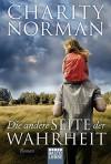 Die andere Seite der Wahrheit: Roman (Allgemeine Reihe. Bastei Lübbe Taschenbücher) - Charity Norman, Sylvia Strasser