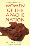 Women Of The Apache Nation: Voices Of Truth - H. Henrietta Stockel