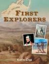 First Explorers - Karin Cox