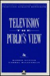 Television: The Public's View - Barrie Gunter