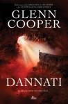Dannati - Glenn Cooper, Paolo Falcone