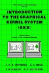 Introduction to the Graphical Kernal System (Gks) - Stephen Hopgood