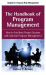 The Handbook of Program Management, Chapter 8 - Program Risk Management - James T. Brown