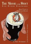 The Mouse in the Stout and Other Surprises: More Poems to Amuse and Bemuse - Ken Anderson