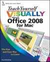 Teach Yourself VISUALLY Office 2008 for Mac (Teach Yourself VISUALLY (Tech)) - Paul McFedries