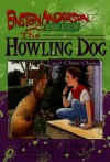 The Howling Dog and Other Cases (Einstein Anderson, Science Detective) - Seymour Simon, Sweeney, Steven D. Schindler