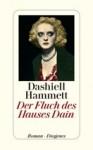 Der Fluch des Hauses Dain - Dashiell Hammett, Wulf Teichmann
