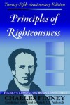Principles of Righteousness: Finney's Lessons on Romans, Volume I - Charles Grandison Finney, Henry Cowles
