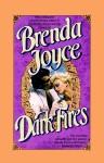 Dark Fires - Brenda Joyce