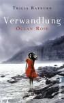 Ocean Rose. Verwandlung (Die Ocean-Rose-Serie 2) - Tricia Rayburn, Ulrike Nolte