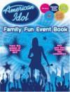 American Idol Family Fun Event Book - Modern Publishing