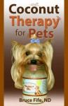 Coconut Therapy for Pets - Bruce Fife