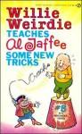 Willie Weirdie Teaches Al Jaffee Some New Tricks - Al Jaffee