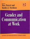 Gender And Communication at Work (Gender and Organizational Theory) (Gender and Organizational Theory) (Gender and Organizational Theory) - Marilyn J. Davidson, Mary Barrett