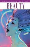 The Beauty, Volume 2 - Jeremy Haun, Jason A Hurley