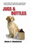 Jugs & Bottles - Nelson O. Ottenhausen, Dari L. Bradley, Nancy Fish