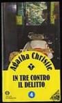 In Tre Contro Il Delitto - Grazia Maria Griffini, Lidia Lax, Agatha Christie