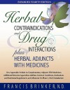 Herbal Contraindications and Drug Interactions: Plus Herbal Adjuncts with Medicines - Francis J. Brinker