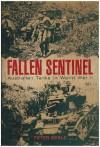 Fallen Sentinel: Australian Tanks in World War II - Peter Beale