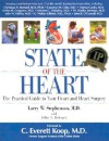 State of the Heart: The Practical Guide to Your Heart and Heart Surgery - Larry W. Stephenson, Jeffrey L. Rodengen