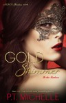 Gold Shimmer - P.T. Michelle