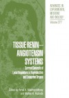 Tissue Renin-Angiotensin Systems: Current Concepts of Local Regulators in Reproductive and Endocrine Organs - Amal K Mukhopadhyay, Mohan K Raizada