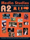 A2 Media Studies: The Essential Introduction for AQA (Essentials) - Antony Bateman, Peter Bennett, Sarah Casey Benyahia, Jacqui Shirley, Peter Wall