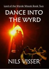 Dance into the Wyrd - Nils Visser