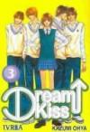 Dream Kiss #3 [Spanish Edition] - Kazumi Ooya