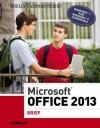 Microsoft Office 2013: Brief - Misty E. Vermaat