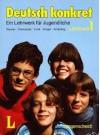 Deutsch konkret A German Course for Young People in 3 Volumes Textbook 1 - Gerd Neuner, Peter Desmarets, Hermann Funk, Michael Krüger, Theo Scherling