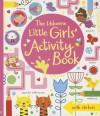 The Usborne Little Girls' Activity Book - Lucy Bowman
