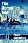 Versailles Memorandum - Peter Saunders
