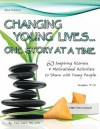 Changing Young Lives One Story at a Time - Tom Carr