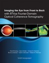 Imaging the Eye from Front to Back with RTVue Fourier-Domain Optical Coherence Tomogaphy - David Huang, Jay S. Duker, James G. Fujimoto, Joel S. Schuman, Bruno Lumbroso, Robert N. Weinred
