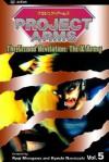 Project Arms, Vol. 5: The Second Revelation: The X-Army - Ryouji Minagawa, Kyouichi Nanatsuki