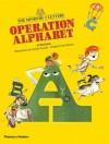 Operation Alphabet - Al MacCuish, Jim Bletsas, Luciano Lozano