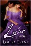 Lilac - Louisa Trent