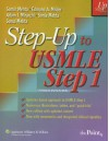 Step-Up to USMLE Step 1: A High-Yield, Systems-Based Review for the USMLE Step 1 - Samir Mehta