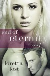 End of Eternity - Loretta Lost