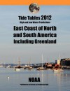 Tide Tables 2012: East Coast of North and South America - NOAA