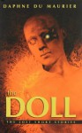 The Doll: The Lost Short Stories by Daphne, Dame Du Maurier (2012-03-06) - Dame Du Maurier Daphne