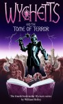 Wychetts and the Tome of Terror - William Holley