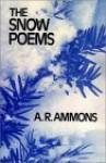 The Snow Poems - A.R. Ammons