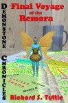 Final Voyage of the Remora (Demonstone Chronicles #2) - Richard S. Tuttle