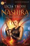 Nashira - Talithas Geheimnis: Roman (Heyne fliegt) (German Edition) - Licia Troisi, Bruno Genzler