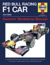 Red Bull Racing F 1 Car: An Insight into the Technology, Engineering, Maintenance and Operation of the World Championshi - Steve Rendle, Christian Horner, Adrian Newey